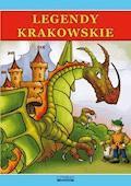 Legendy krakowskie - Małgorzata Korczyńska, Przemysław Gul - ebook
