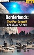 """Borderlands: The Pre-Sequel! - poradnik do gry - Jacek """"Ramzes"""" Winkler - ebook"""