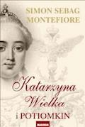 Katarzyna Wielka i Potiomkin - Simon Sebag Montefiore - ebook