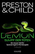Demon – Sumpf der Toten - Douglas Preston - E-Book