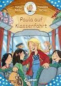 Meine Freundin Paula - Paula auf Klassenfahrt - Katja Reider - E-Book