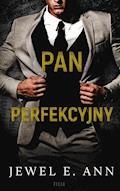Pan Perfekcyjny - Jewel E. Ann - ebook