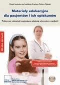 Materiały edukacyjne dla pacjentów i ich opiekunów Praktyczne wskazówki wspierające edukację zdrowotną w pediatrii - Opracowanie zbiorowe - ebook