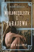 Wiolonczelista z Sarajewa - Steven Galloway - ebook