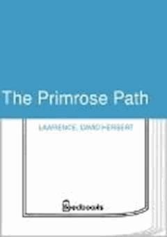 The Primrose Path - David Herbert Lawrence - ebook