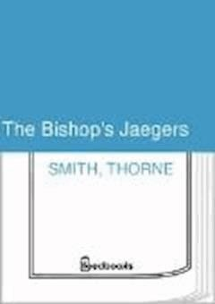The Bishop's Jaegers - Thorne Smith - ebook