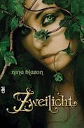 Zweilicht - Nina Blazon - E-Book