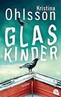 Glaskinder - Kristina Ohlsson - E-Book