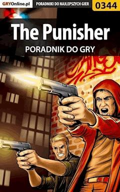 "The Punisher - poradnik do gry - Adam ""eJay"" Kaczmarek - ebook"