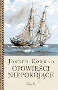 Opowieści niepokojące - Joseph Conrad - ebook