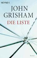 Die Liste - John Grisham - E-Book