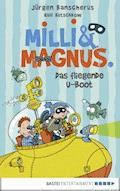 Milli und Magnus - Das fliegende U-Boot - Jürgen Banscherus - E-Book