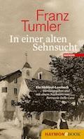 In einer alten Sehnsucht - Franz Tumler - E-Book