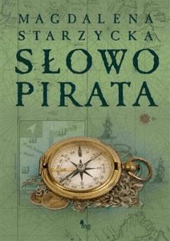 Słowo pirata - Magdalena Starzycka - ebook