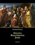 Ostatni bohaterowie Judei - Zygmunt Golian - ebook