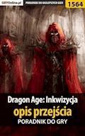 """Dragon Age: Inkwizycja - opis przejścia - poradnik do gry - Jacek """"Stranger"""" Hałas, Patrick """"Yxu"""" Homa - ebook"""