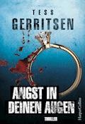 Angst in deinen Augen - Tess Gerritsen - E-Book