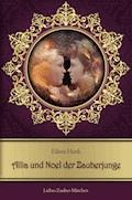 Allia und Noel der Zauberjunge - Eileen Hank - E-Book