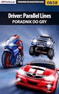 "Driver: Parallel Lines - poradnik do gry - Bartosz ""bartek"" Sidzina - ebook"