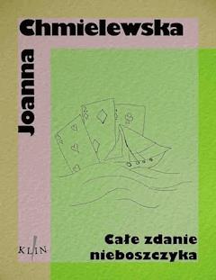 Całe zdanie nieboszczyka - Joanna Chmielewska - ebook