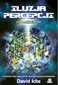 Iluzja percepcji. Część I. Stek bzdur - David Icke - ebook