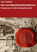 Das neue Mayerling-Sammelsurium - Lars Friedrich - E-Book