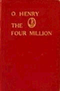 The Four Million - O. Henry - ebook