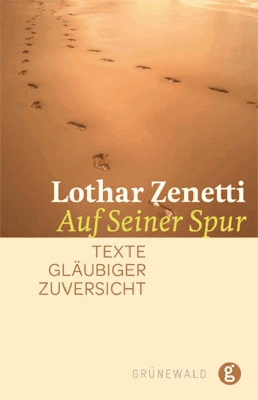 Auf Seiner Spur Lothar Zenetti E Book Legimi Online
