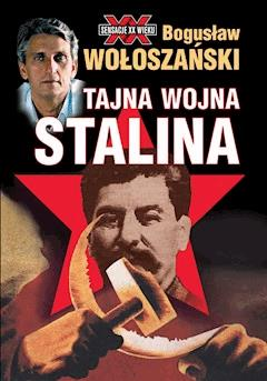 Tajna wojna Stalina - Bogusław Wołoszański - ebook