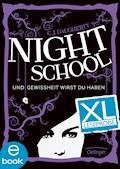 Night School. Und Gewissheit wirst du haben. XL Leseprobe - C .J. Daugherty - E-Book
