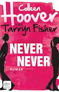 Never Never - Colleen Hoover - E-Book