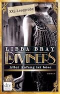 The Diviners Leseprobe Aller Anfang ist böse - Libba Bray - E-Book