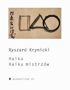 Haiku. Haiku mistrzów - Ryszard Krynicki - ebook
