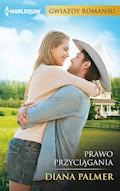 Prawo przyciągania - Diana Palmer - ebook