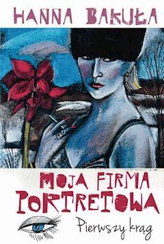Moja firma portretowa - Hanna Bakuła - ebook