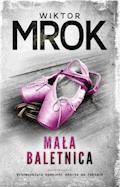 Mała baletnica - Wiktor Mrok - ebook