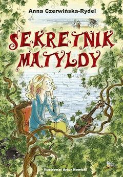 Sekretnik Matyldy - Anna Czerwińska Rydel - ebook