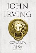 Czwarta ręka - John Irving - ebook