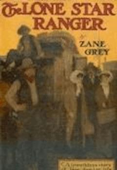 The Lone Star Ranger - Zane Grey - ebook
