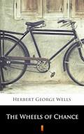 The Wheels of Chance - Herbert George Wells - ebook