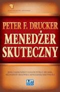 Menedżer skuteczny - Peter F. Drucker - ebook