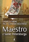 Maestro z Sankt Petersburga - Camilla Grebe, Paul Leander-Engström - ebook + audiobook