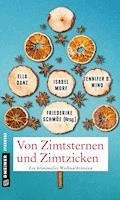 Von Zimtsternen und Zimtzicken - Friederike Schmöe - E-Book