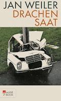 Drachensaat - Jan Weiler - E-Book