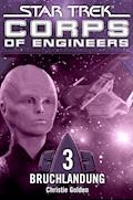 Star Trek - Corps of Engineers 03: Bruchlandung - Christie Golden - E-Book
