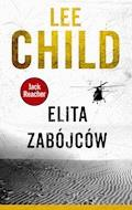 Jack Reacher. Elita zabójców - Lee Child - ebook