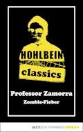 Hohlbein Classics - Zombie-Fieber - Wolfgang Hohlbein - E-Book