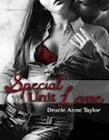 Special Unit Love - Drucie Anne Taylor - E-Book