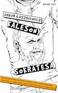 Kalesony Sokratesa - Jakub Łaszkiewicz - ebook