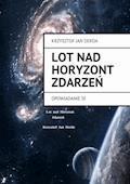 Lot Nad Horyzont Zdarzeń - Krzysztof Jan Derda - ebook